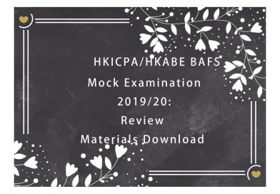 HKICPA/HKABE BAFS Mock Examination 2019/20: Review Materials Download